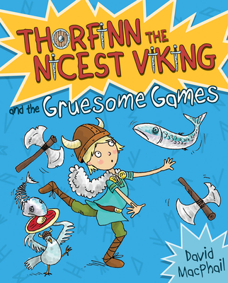 Thorfinn and the Gruesome Games - MacPhail, David