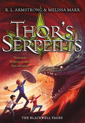 Thor's Serpents - Armstrong, K L, and Marr, Melissa
