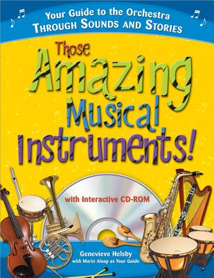 Those Amazing Musical Instruments! - Helsby, Genevieve