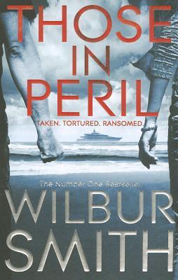 Those In Peril - Smith, Wilbur