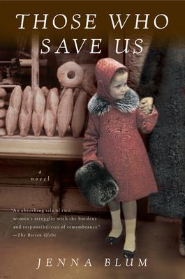 Those Who Save Us - Blum, Jenna