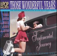 Those Wonderful Years: Sentimental Journey 1930's & 1940's - Various Artists