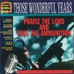 Those Wonderful Years, Vol. 16: Praise the Lord