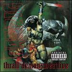 Thrall: Demonsweatlive [Bonus Track]