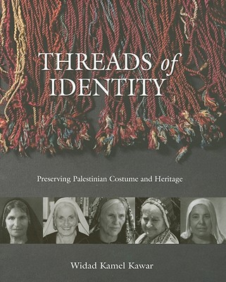Threads Of Identity Preserving Palestinian Costume And Heritage