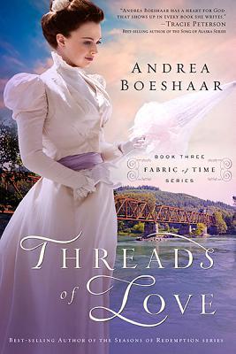 Threads of Love, 3 - Boeshaar, Andrea