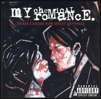 Three Cheers for Sweet Revenge - My Chemical Romance