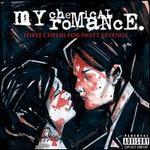 Three Cheers for Sweet Revenge - My Chemical Romance