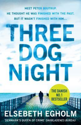 Three Dog Night - Egholm, Elsebeth