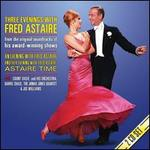 Three Evenings with Fred Astaire (The Medleys)