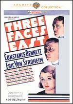 Three Faces East - Roy Del Ruth