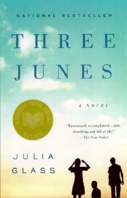 Three Junes - Glass, Julia