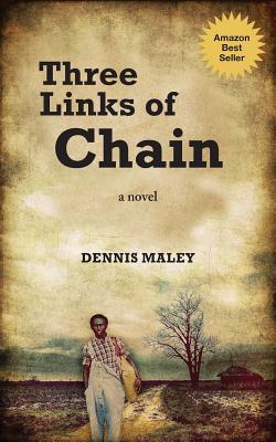 Three Links of Chain - Maley, Dennis