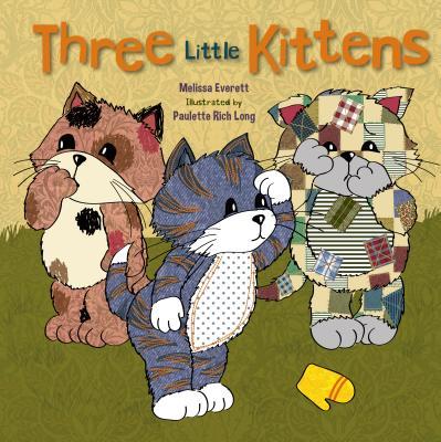 Three Little Kittens - Everett, Melissa
