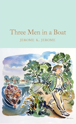 Three Men in a Boat - Jerome, Jerome K