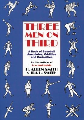 Three Men on Third - Smith, H Allen, and Smith, Ira L