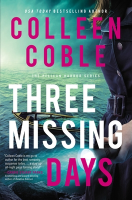 Three Missing Days - Coble, Colleen