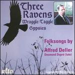 Three Ravens / Wraggle-Taggle Gypsies - Alfred Deller (counter tenor); Desmond Dupre (guitar); Desmond Dupre (lute)