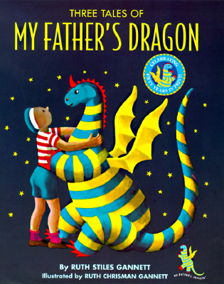 Three Tales of My Father's Dragon - Gannett, Ruth Stiles