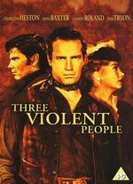Three Violent People