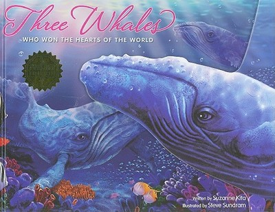 Three Whales: Who Won the Hearts of the World - Kita, Suzanne