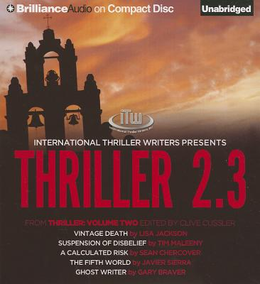 Thriller 2.3: Vintage Death/Suspension of Disbelief/A Calculated Risk/The Fifth World/Ghost Writer - Jackson, Lisa, and Maleeny, Tim, and Chercover, Sean
