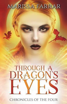 Through a Dragon's Eyes: A Reverse Harem Fantasy - Farrar, Marissa
