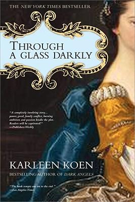 Through a Glass Darkly - Koen, Karleen