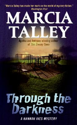 Through the Darkness - Talley, Marcia