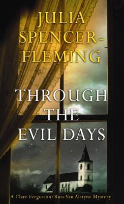 Through the Evil Days - Spencer-Fleming, Julia