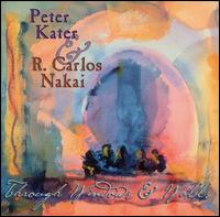 Through Windows & Walls - Peter Kater & R. Carlos Nakai