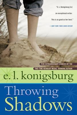 Throwing Shadows - Konigsburg, E L