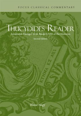 Thucydides Reader: Annotated Passages from Books I-VIII of the Histories - Thucydides, and Nagy, Blaise (Editor)
