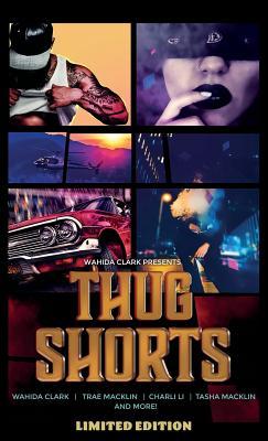 Thug Shorts - Clark, Wahida