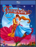 Thumbelina [Blu-ray] - Don Bluth; Gary Goldman