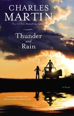 Thunder and Rain - Martin, Charles