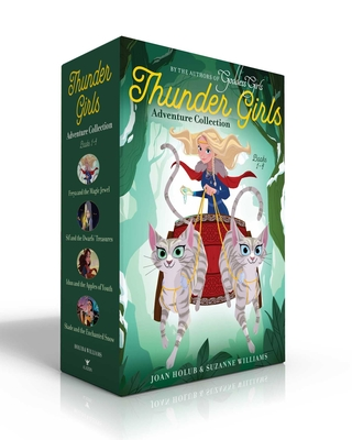 Thunder Girls Adventure Collection Books 1-4: Freya and the Magic Jewel; Sif and the Dwarfs' Treasures; Idun and the Apples of Youth; Skade and the Enchanted Snow - Holub, Joan, and Williams, Suzanne
