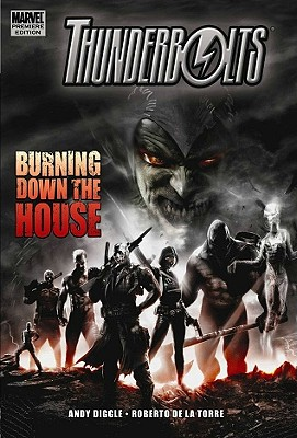 Thunderbolts: Burning Down the House - Diggle, Andy (Text by)