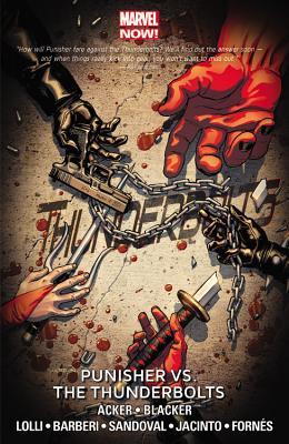 Thunderbolts Volume 5: Punisher Vs. The Thunderbolts (marvel Now) - Acker, Ben, and Blacker, Ben