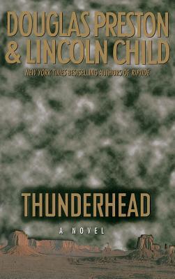 Thunderhead - Preston, Douglas, and Child, Lincoln