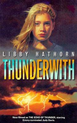 Thunderwith - Hathorn, Libby