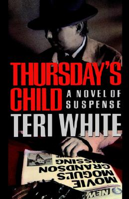 Thursday's Child - White, Teri