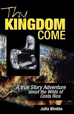 Thy Kingdom Come - Bindas, Julia