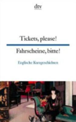 Tickets, Please! Fahrscheine, Bitte! - Raykowski, Harald (Editor)