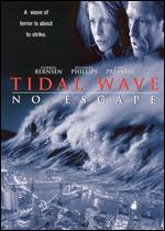 Tidal Wave: No Escape - George Miller