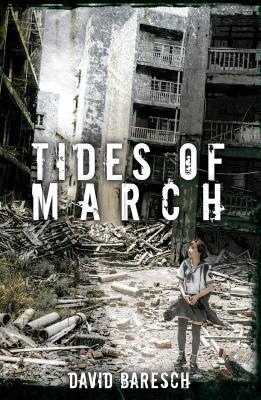 Tides of March - Baresch, David