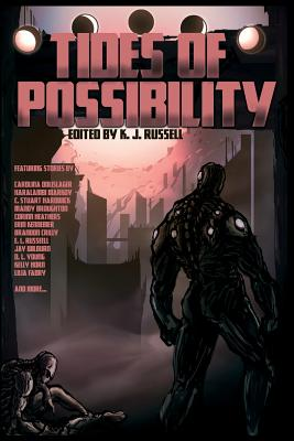Tides of Possibility - Russell, K J (Editor)