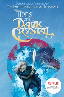 Tides of the Dark Crystal #3 - Lee, J M