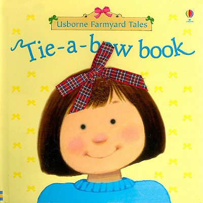 Tie-A-Bow Book - Watt, Fiona
