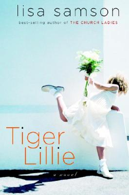 Tiger Lillie - Samson, Lisa